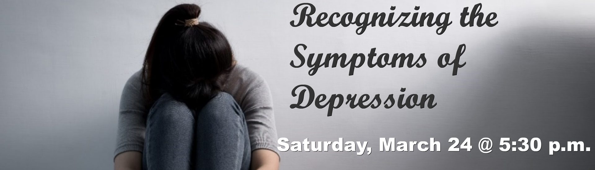 AYS: Recognizing the Symptons of Depression